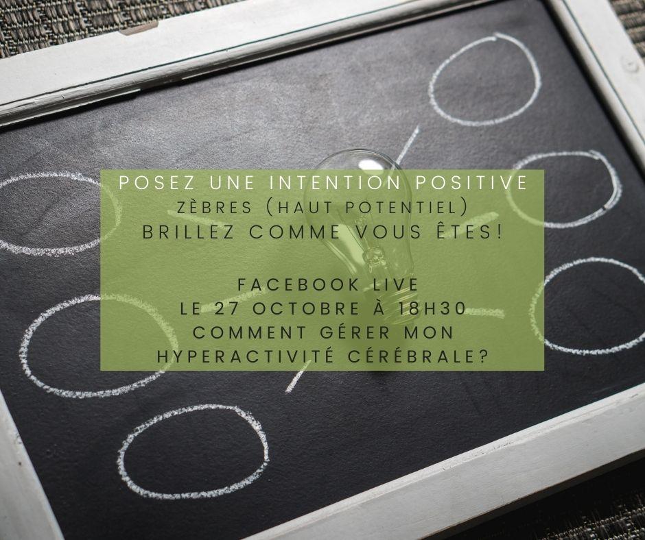 posez-une-intention-positive-facebook-live-hyperactivite-zebre-cap-d-etre-soi