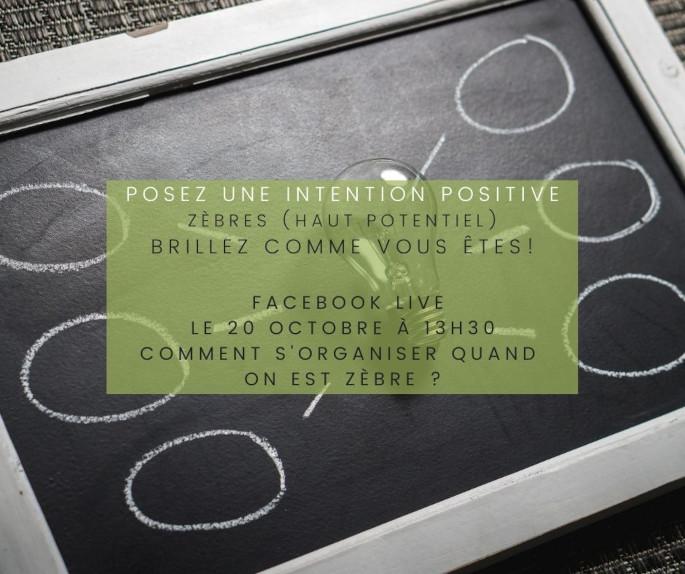 posez-une-intention-positive-facebook-live-organisation-zebre-cap-d-etre-soi