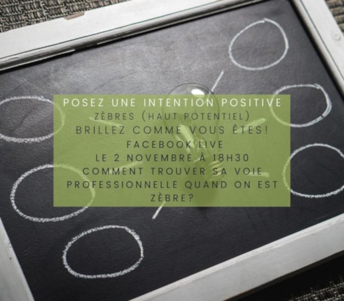 posez-une-intention-positive-facebook-live-voie-prof-zebre-cap-d-etre-soi