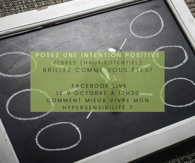 posez-une-intention-positive-facebook-live-hypersensibilite-zebre-cap-d-etre-soi